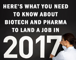 Here's What You Need to Know About Biotech and Pharma to Land a Job in 2017