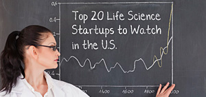 Top 20 Life Science Startups to Watch in the U.S.