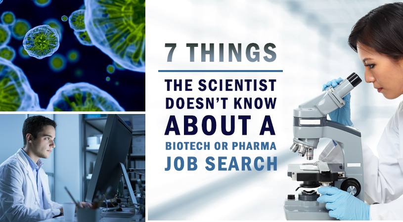 7 Things the Typical PhD Scientist Doesn't Know About a Biotech or Pharma Job Search