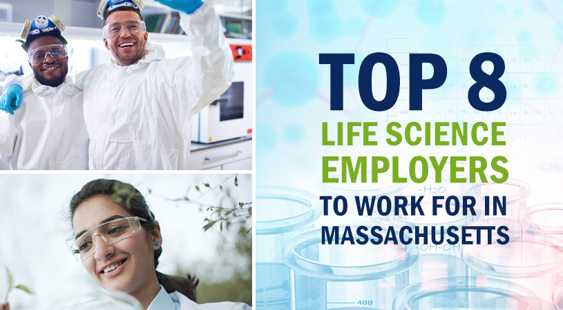 The 2016 Top 8 Life Science Employers to Work for in Massachusetts