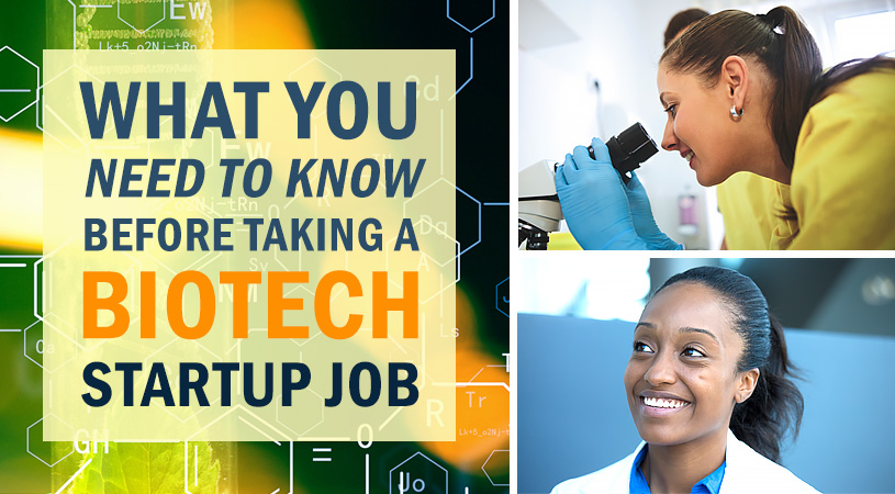 What You Need to Know Before Taking a Biotech Startup Job