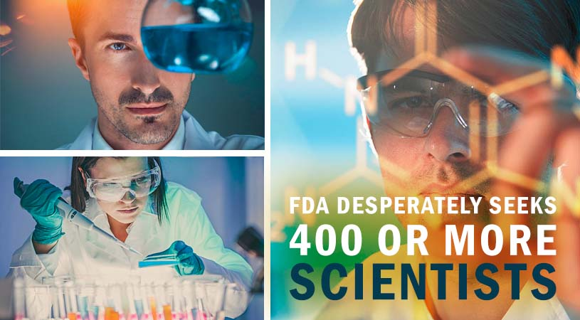 Gearing up for a Moonshot: FDA Desperately Seeks 400 or More Scientists