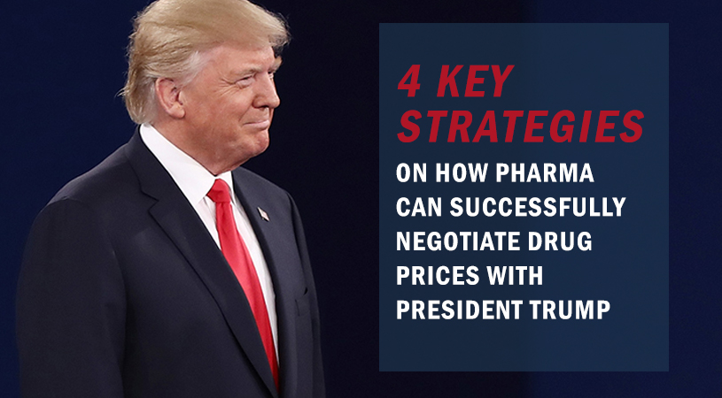 4 Key Strategies on How Pharma Can Successfully Negotiate Drug Prices with President Trump