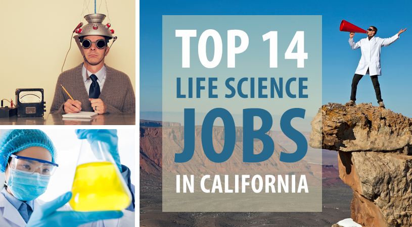 Top 14 Life Science Jobs in California