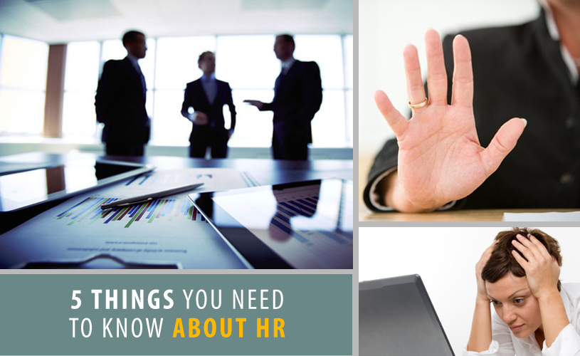 5 Things You Need to Know About HR