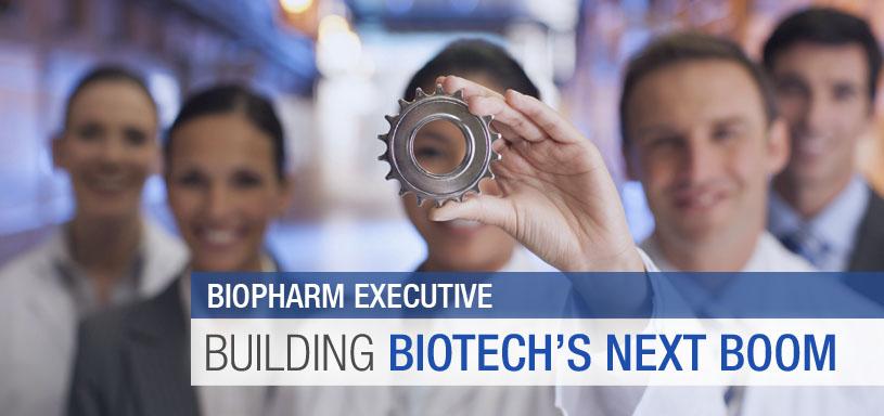 BioPharm Executive: Building Biotech's Next Boom