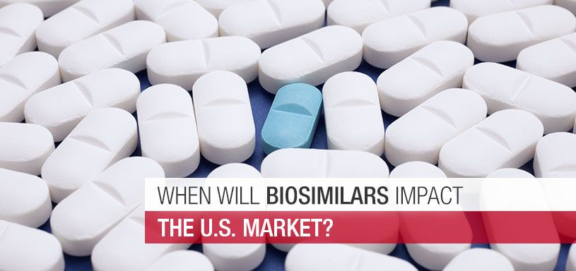 When Will Biosimilars Impact the U.S. Market?