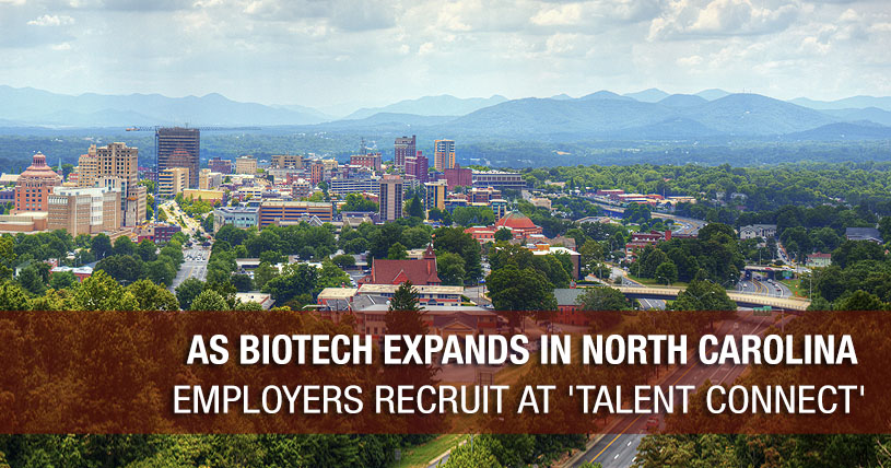 As Biotech Expands in North Carolina, Employers Recruit at Talent Connect