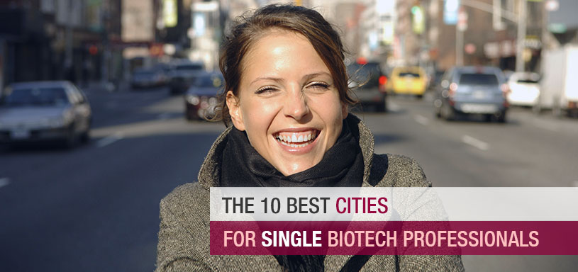 The 10 Best Cities for Single Biotech Professionals