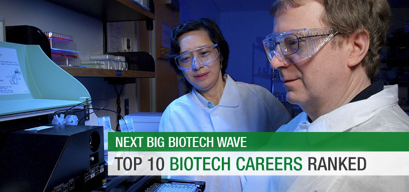 Top 10 Biotech Careers Ranked