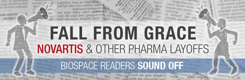 Fall From Grace:  BioSpace Readers Sound Off On Novartis and Other Pharma Layoffs